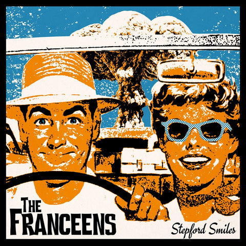 The Franceens - Stepford Smiles