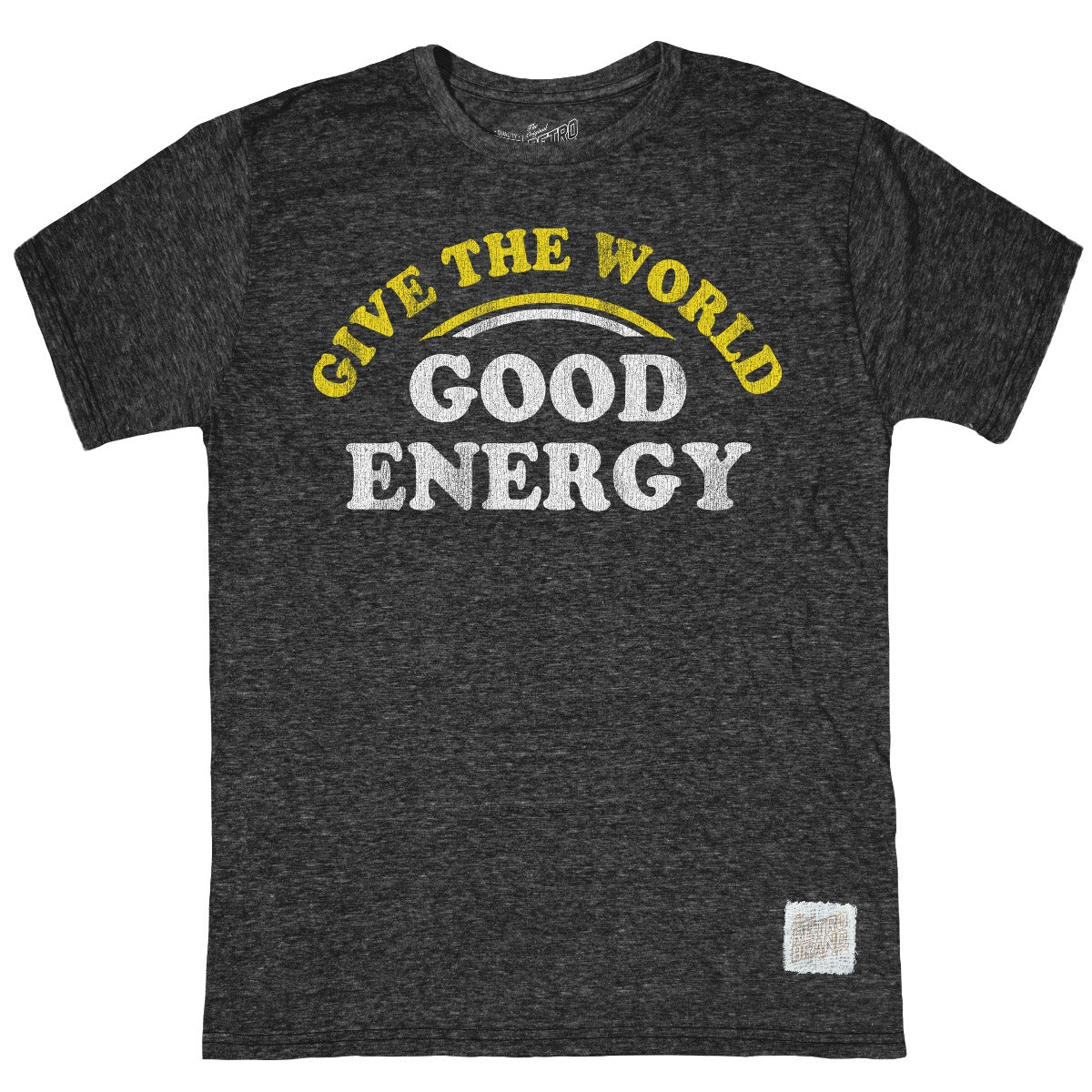 Give The World Good Energy Tri-Blend Tee