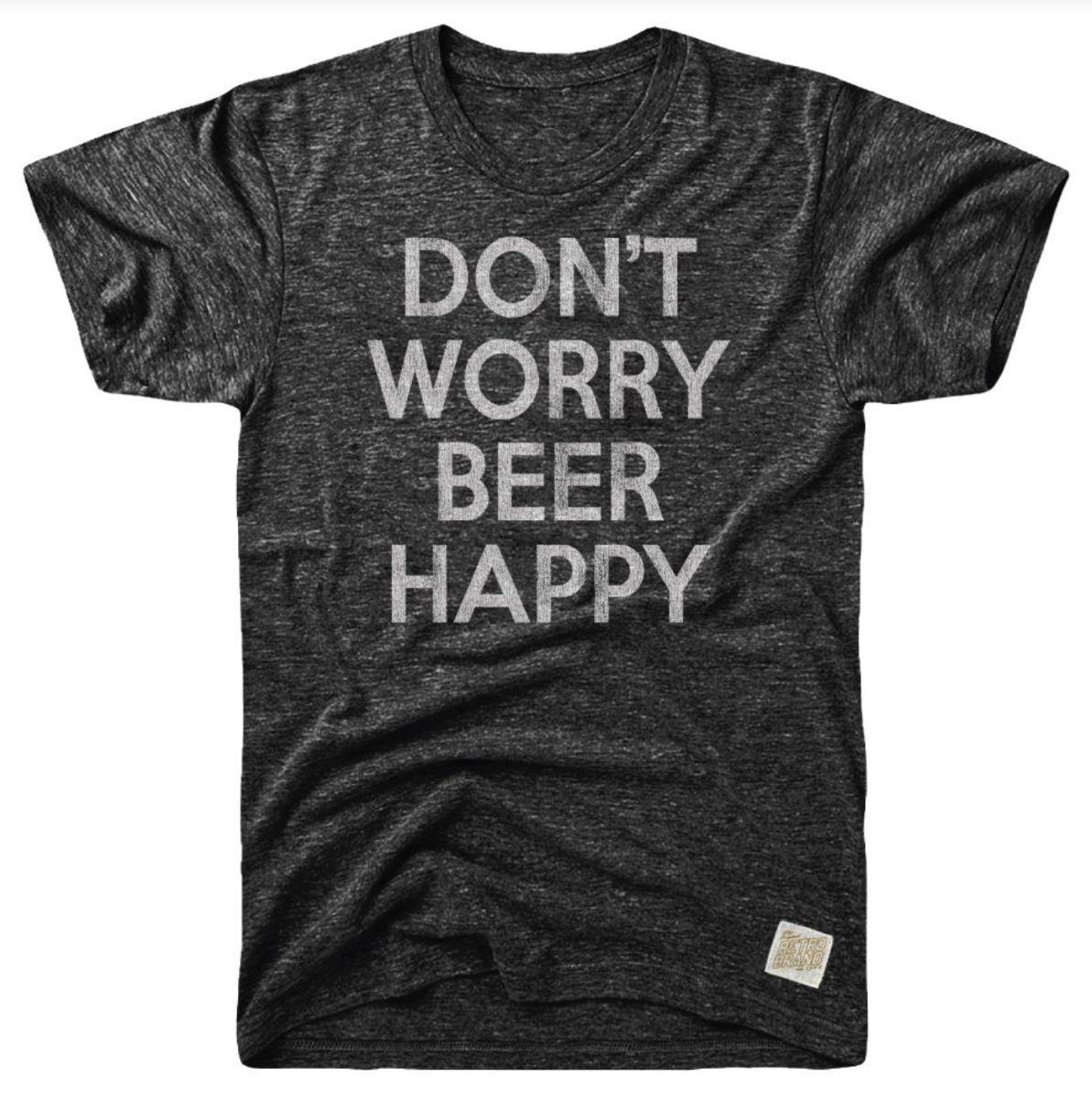Don't Worry Beer Happy Tri-Blend Tee