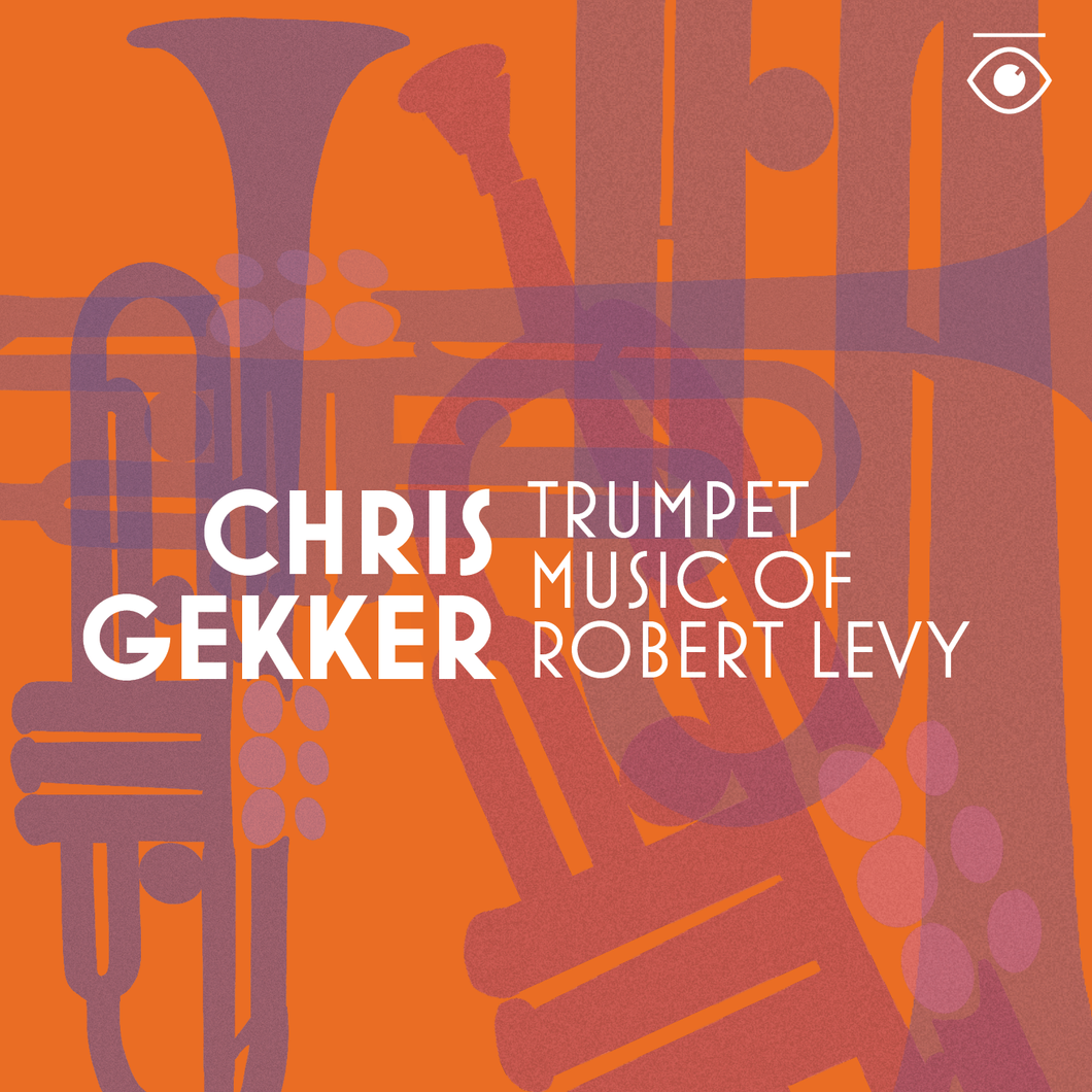 Trumpet Music of Robert Levy