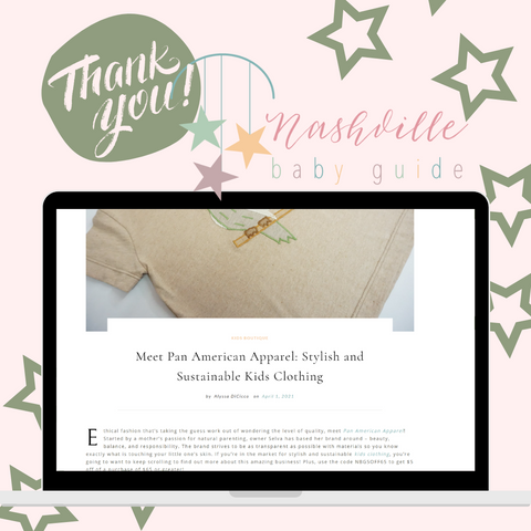Nashville Baby Guide Blog Post thank you for featuring Pan American Apparel Sustainable Clothing