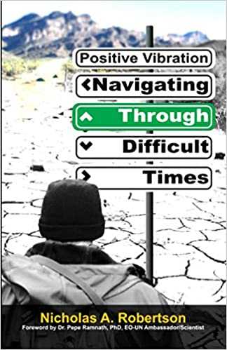 Positive Vibration: Navigating Through Difficult Times