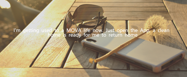 get used to MOVA life