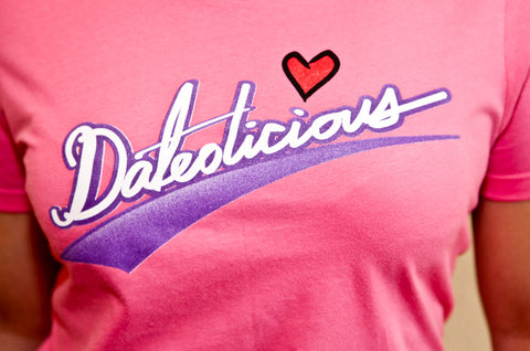 Dateolicious Pink T-Shirt
