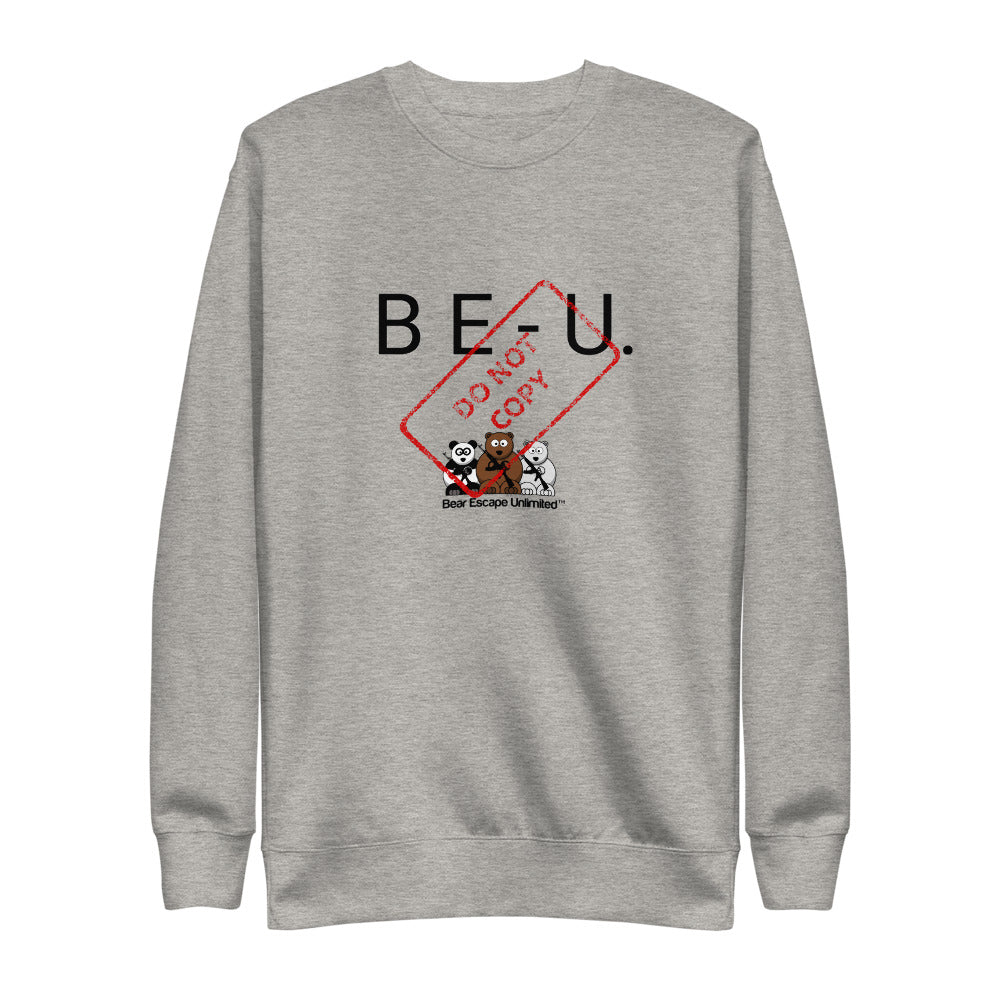 'B E- U' Bear Escape Unlimited™ Unisex Fleece Pullover