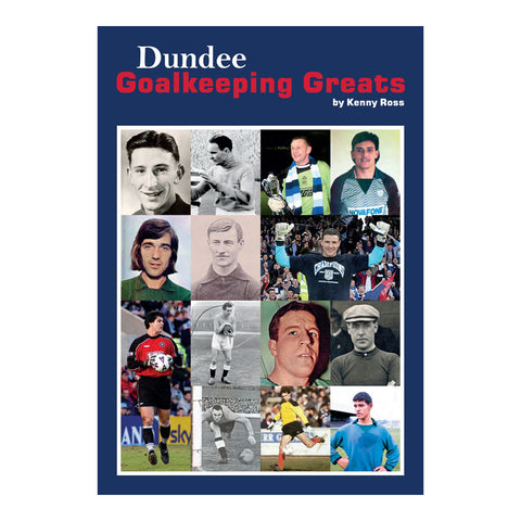 Dundee Goalkeeping Greats