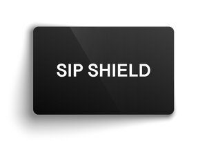 Open image in slideshow, Sip Shield Gift Card