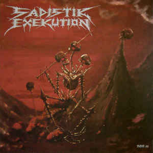 Sadistik Exekution ‎– We Are Death Fukk You LP