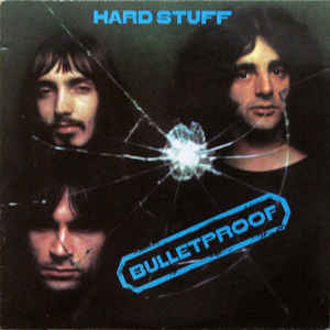 Hard Stuff - Bulletproof LP
