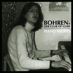 Bohren & Der Club Of Gore - Piano Nights LP