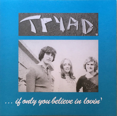 Tryad - If Only You Believe in Me LP