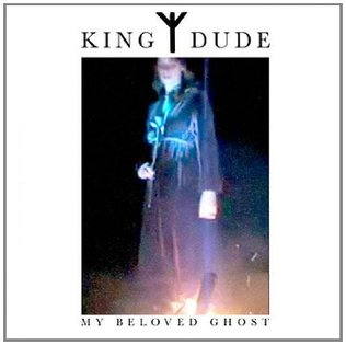 King Dude - My Beloved Ghost MLP