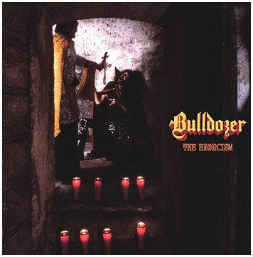 Bulldozer - The Exorcism: Lost 1984 Demotape + Fallen Angel LP