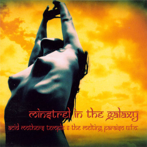 Acid Mothers Temple & the Melting Paraiso U.F.O. - Minstrel In The Galaxy LP