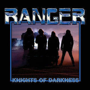 Ranger - Knights Of Darkness EP
