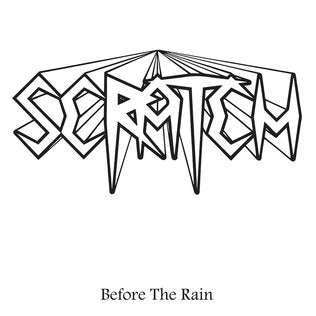 Scratch - Before The Rain LP