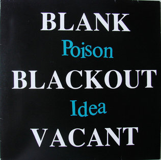 Poison Idea ‎– Blank, Blackout, Vacant LP
