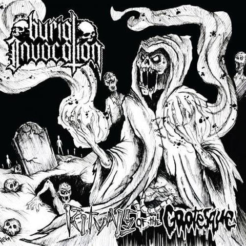 Burial Invocation - Rituals of the Grotesque MLP