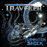 Traveler - Termination Shock LP