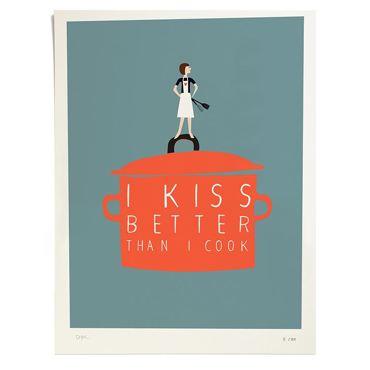 I Kiss Better than I Cook, Druck, ltd. 250