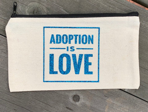 Adoption Is Love Cosmetic Bag