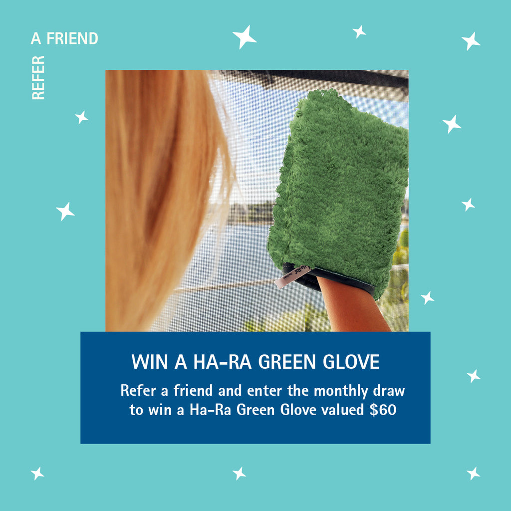Refer a friend and go in the draw to win a Ha-Ra Green Glove