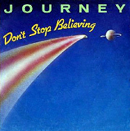 Don't Stop Believin - Journey