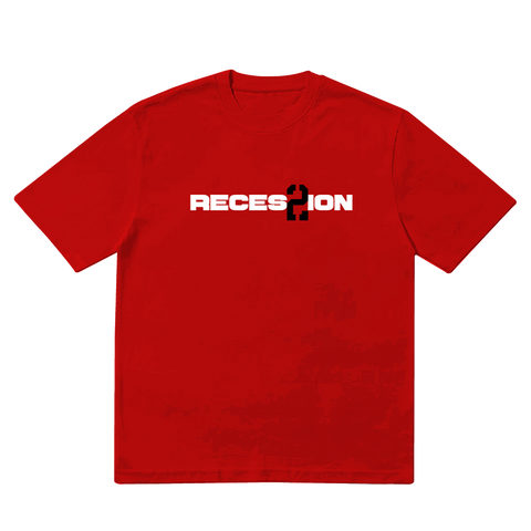 Recession 2 Red Tee