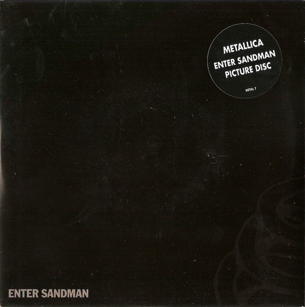 "Metallica : Enter Sandman (7"", Single, Pic)"