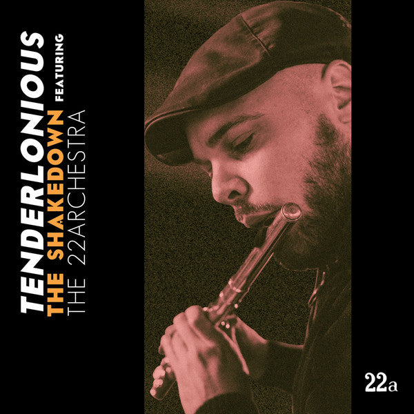 "Tenderlonious featuring The 22archestra : The Shakedown (2x12"", Album, Gat)"