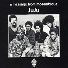 Juju (9) : A Message From Mozambique (LP, Album, RE)