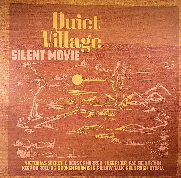 Quiet Village : Silent Movie (LP, Album)