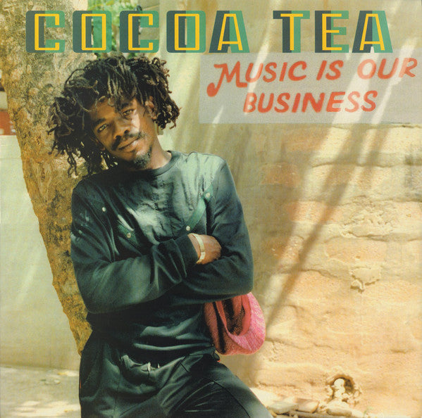 Cocoa Tea : Music Is Our Business (LP, Comp)