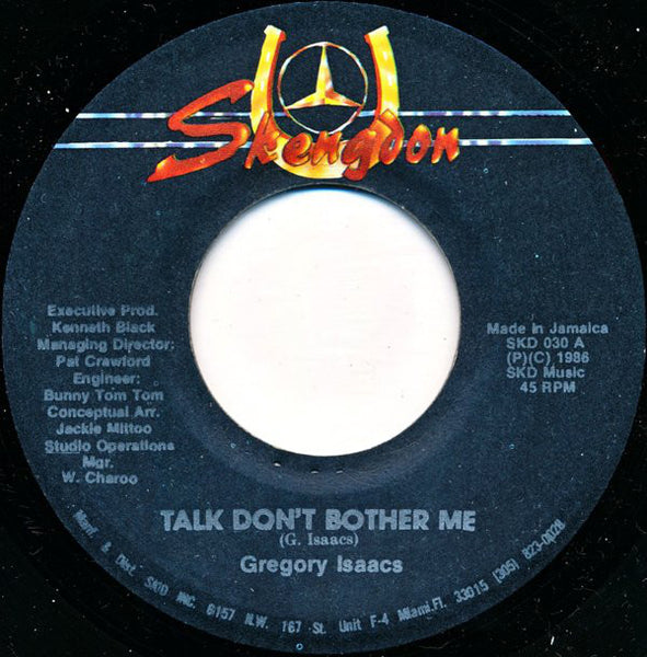 "Gregory Isaacs : Talk Don't Bother Me (7"")"