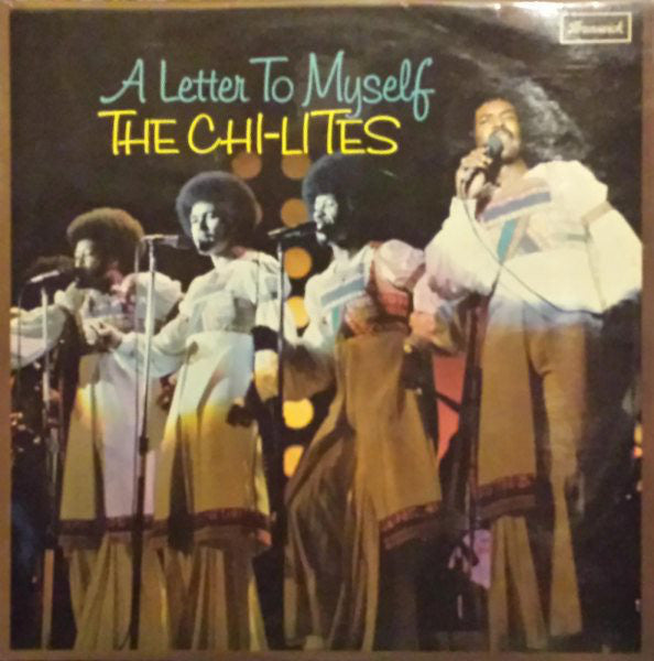 The Chi-Lites : A Letter To Myself (LP, Album)