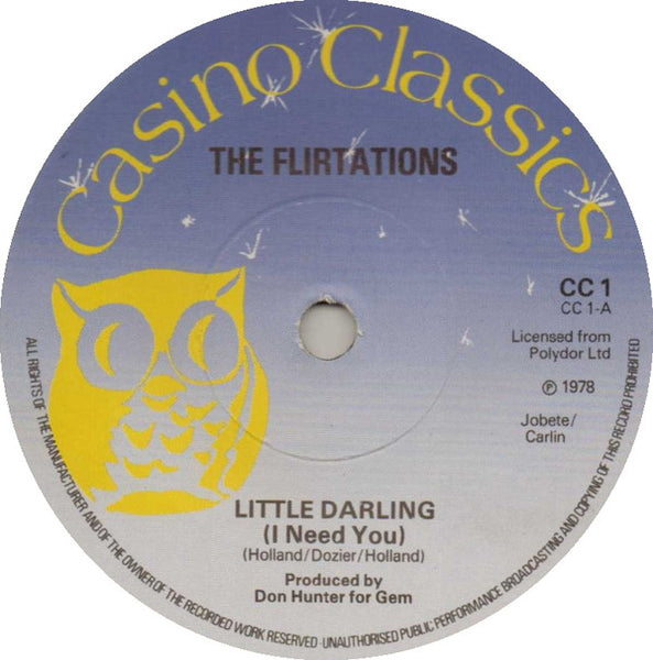 "The Flirtations / Lenny Gamble : Little Darling (I Need You) / I'll Do Anything (Anything She Wants Me To Do) (7"", Sol)"
