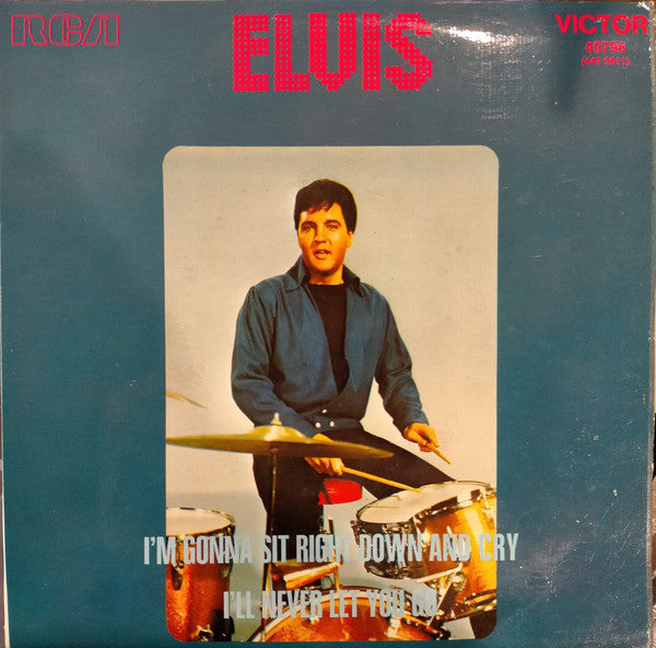 "Elvis Presley : I'll Never Let You Go / I'm Gonna Sit Right Down And Cry (Over You) (7"", Single, RE, Pic)"