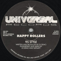 "Happy Rollers : 95 Style / No Justice (12"")"