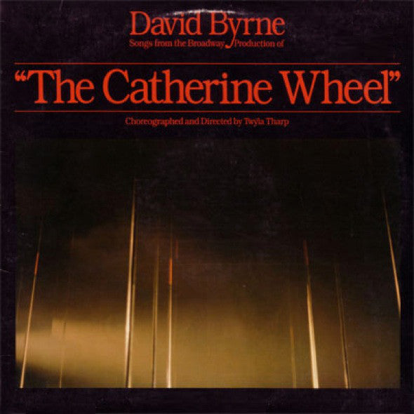 "David Byrne : Songs From The Broadway Production Of ""The Catherine Wheel"" (LP, Album)"