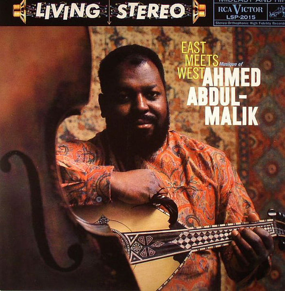 Ahmed Abdul-Malik : East Meets West (Musique Of Ahmed Abdul-Malik) (LP, Album, RE)