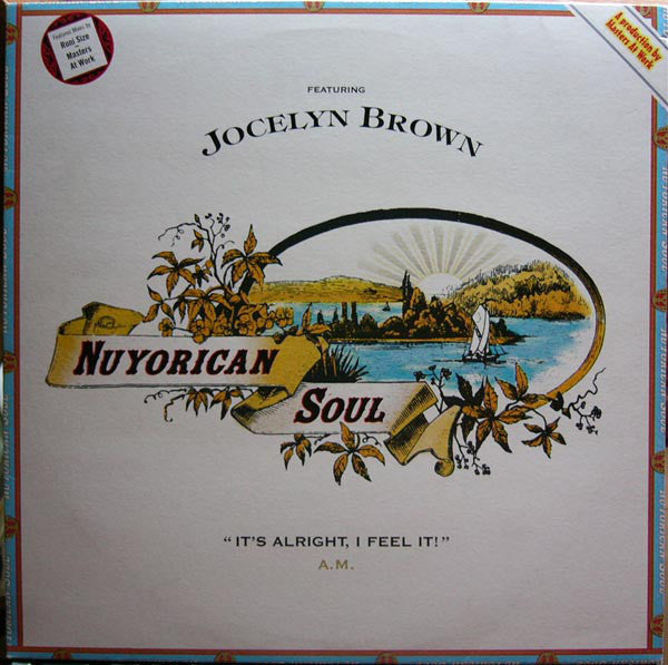 "Nuyorican Soul Featuring Jocelyn Brown : It's Alright, I Feel It! (A.M.) (12"")"