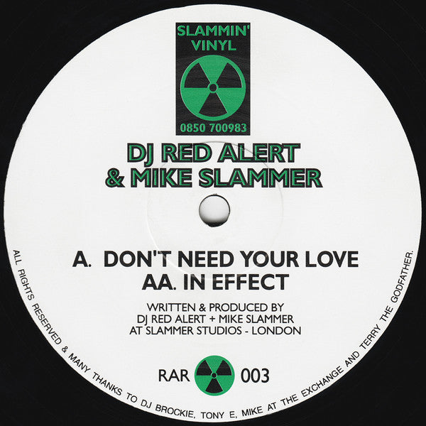 "DJ Red Alert & Mike Slammer : Don't Need Your Love / In Effect (12"")"