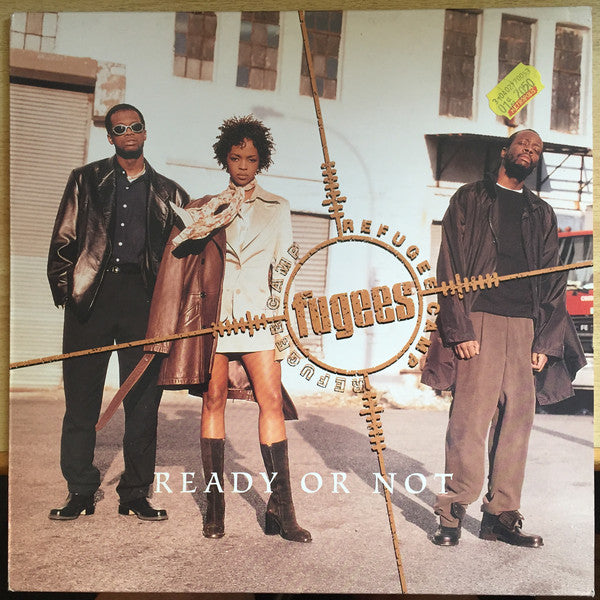 "Fugees (Refugee Camp)* : Ready Or Not (12"")"