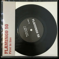 "Flamingo 50 : First In Line (7"", Ltd)"