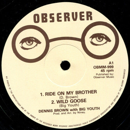 "Dennis Brown / Big Youth : Ride On My Brother / Wild Goose (12"")"