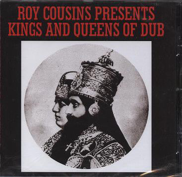 Roy Cousins : Presents Kings & Queens Of Dub (CD, Album)