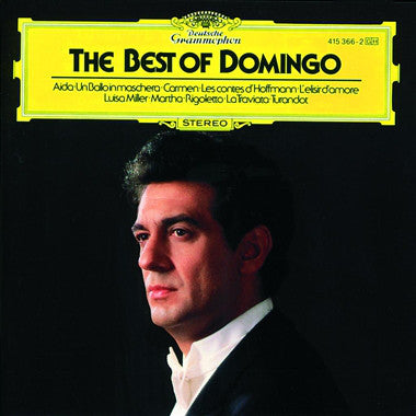 Placido Domingo : The Best Of Domingo - Arias From Aida, Un Ballo In Maschera, Carmen, Les Contes D'Hoffmann, L'Elisir D'Amore, Luisa Miller, Martha, Rigoletto, La Traviata, Turandot. (LP, Comp)