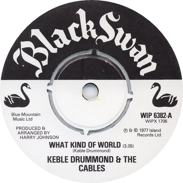 "Keble Drummond & The Cables : What Kind Of World (7"")"