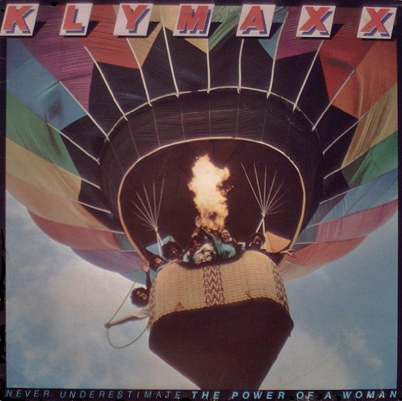 Klymaxx : Never Underestimate The Power Of A Woman (LP, Album, SP)