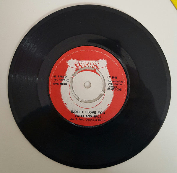"Sweet And Spice / Lucky All-Stars* : Indeed I Love You / Indeed Instrumental (7"")"